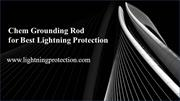 Chem Grounding Rod for Best Lightning Protection