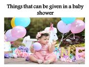 Things that can be given in a baby shower