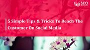 5-Simple-Tips-To-Reach-The-Customer-On-Social-Media