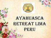 Ayahuasca Retreat Lima Peru