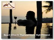Beach Villas In Thailand Are In High Demand
