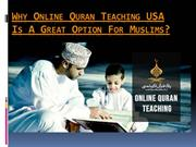 Why Online Quran Teaching USA Is A Great Option For Muslims