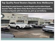 Top Quality Panel Beaters Bayside Area Melbourne