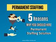 05 Reasons Why You Should Hire Permanent Staffing Solution-converted