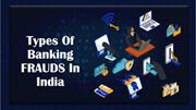 Types Of banking Frauds in India