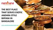THE BEST PLACE THAT SERVES EXOTIC ANDHRA STYLE BIRYANI IN BANGALORE-co