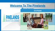 One of the Best Rehab Centers in NJ is Pinelands Recovery Center