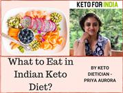 What to Eat and What not to eat in Indian Keto Diet -  By Keto Dietici