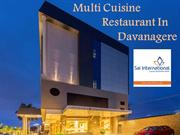 Multi cuisine restaurant in Davanagere