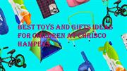 Best Toys and Gifts Ideas for Children