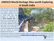 UNESCO World Heritage Sites worth Exploring in South India