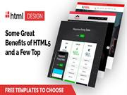 Know Some Great Benefits of HTML5 and a Few Top Free Html Templates to