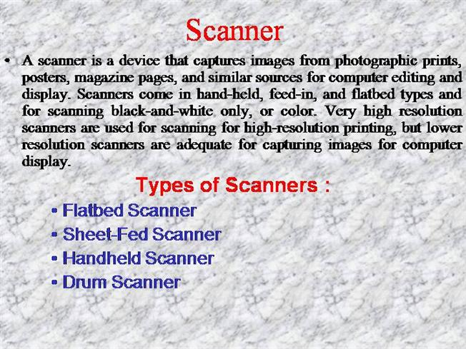 Working of scanner.