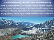 Affordable Trekking Destinations In Nepal For Holiday