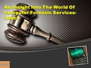An Insight Into The World Of Computer Forensic Services-  icfeci