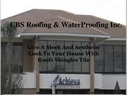 Give A Sleek And Aesthetic Look To Your House With Roofs Shingles Tile