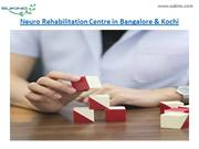 Neuro Rehabilitation Centre in Bangalore & Kochi