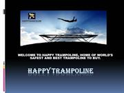 Shop The Best Trampoline Wisely For your kids | Watch This PPT