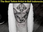 The Best Tattoo Artist in Bali Indonesia
