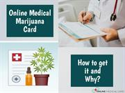 Online Medical Marijuana card-How and why