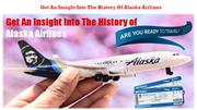 Get an insight into the history of Alaska Airlines