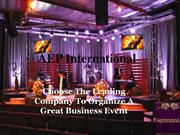 Choose The Leading Company To Organize A Great Business Event