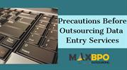 Precaution before outsourcing data entry services