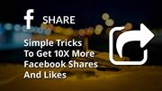 Simple Tricks To Get 10X More Facebook Post Shares l Alwaysviral