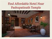 Find Affordable Hotel Near Pashupatinath Temple
