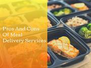 Pros And Cons Of Meal Delivery Services
