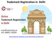 Famous for Decade are Our Trademark Registration Services in Delhi