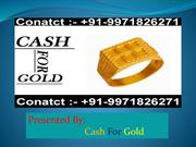 Gold Buyer | Cash For Gold | Sell Old Gold