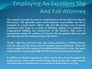 Employing An Excellent Slip And Fall Attorney