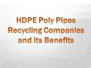 HDPE Poly Pipes Recycling Companies and its Benefits