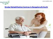 Stroke Rehabilitation Centres in Bangalore & Kochi