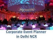 Best Corporate Event Plannner in delhi NCR | Events at Impressions