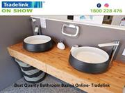 Best Quality Bathroom Basins Online- Tradelink