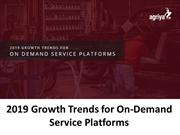 2019 Growth Trends for On-Demand Service Platforms