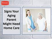 Signs Your Aging Parent Might Need Home Care