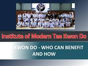 Tae Kwon Do - Who Can Benefit And How