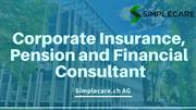 Find Out More about Simplecare.ch AG Corporate Insurance Consultation