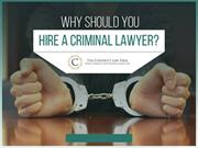 Reasons to Hire a Criminal Lawyer in Vero Beach