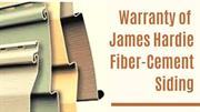 Warranty of James Hardie Fiber-Cement Siding