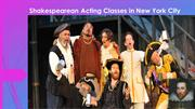 Shakespearean Acting Classes in New York City