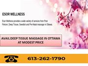 Avail Deep Tissue Massage in Ottawa at Reasonable Price