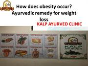 How does obesity occur? Ayurvedic remedy for weight loss