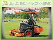 Bad Boy Mowers – A One Stop Shop for Quality Lawn Mowers