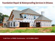 Foundation Repair Ottawa offers collection of Foundation Services
