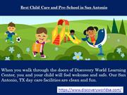Learning Day Care facilities in San Antonio