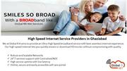 High Speed Internet Service Providers in Ghaziabad